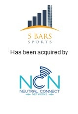 Neutral Connect Networks Acquires 5 Bars, a Leader in Deploying DAS Systems in the Sports and Entertainment Sectors