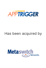 Apptrigger has been acquired by Metaswitch Networks