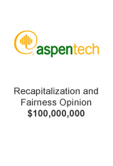 aspentech Recapitalization and Fairness Opinion