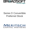 Broadsoft Series D Convertible Preferred Stock Meritech Capital Partners