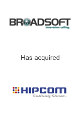 Broadsoft has acquired HipCom