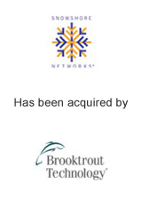 Snowshore Networks has been acquired by Brooktrout Technology