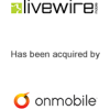 Livewire has been acquired by OnMobile