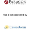Paragon Networks has been acquired by CarrierAccess