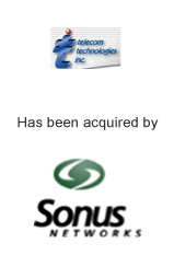 Telecom Technologies has been acquired by Sonus Networks