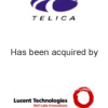 Telica has been acquired by Lucent Technologies